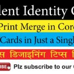 Creating School Identity Card with Print Merge Command in CorelDraw – Easiest Method: Video in Hindi