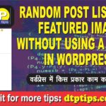 Solved: Random Post List with Thumbnail without a Plugin in WordPress